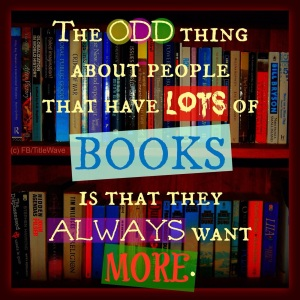 There is no such thing as too many books.